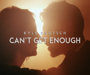 Kyle Deutsch drops steamy video for 'Can't Get Enough'