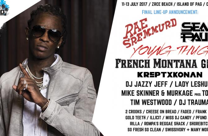 Young Thug, French Montana: Rae Sremmurd; Giggs; Krept and Konan; Tim Westwood; Lady Leshurr; DJ Jazzy Jeff