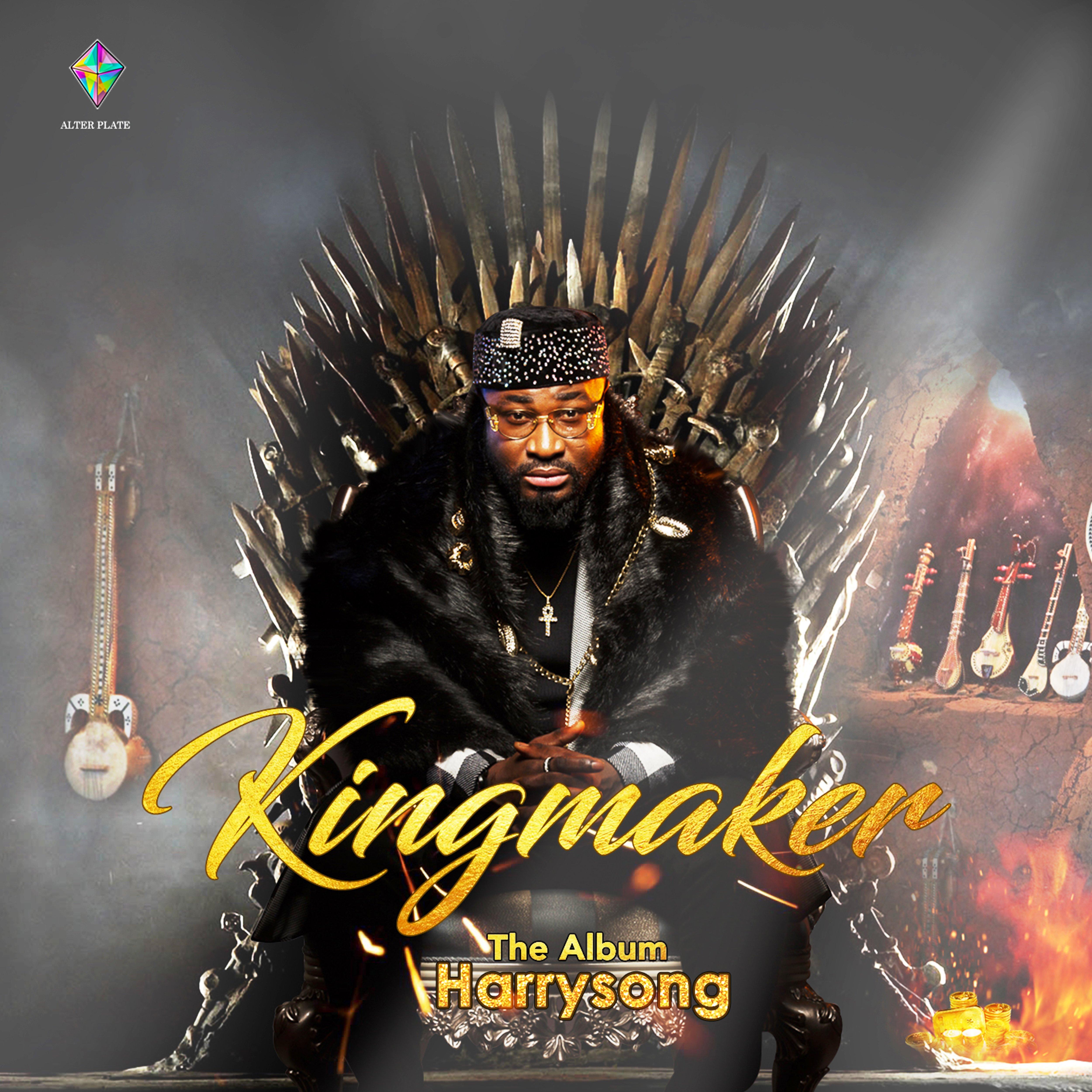 Harrysong - Kingmaker